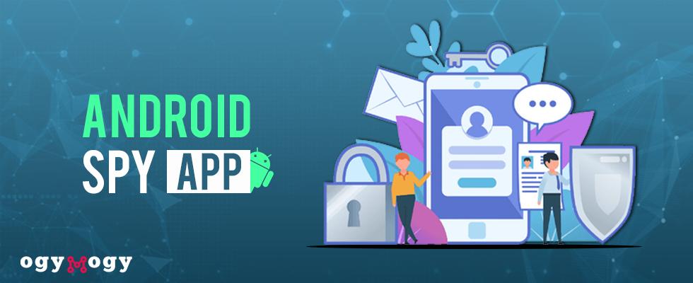 ogymogy android spy app