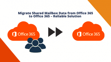Photo of Migrate Shared Mailbox Data from Office 365 to Office 365 – Reliable Solution
