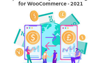 Photo of Top Five Currency Switcher Plugins for WooCommerce – 2021
