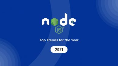 Photo of NodeJS in 2021: Bringing Out The Best Trends In the Market