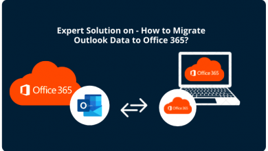 Photo of How to Migrate Outlook Data to Office 365? Step By Step Guide